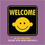 Welcome- A Mo Willems Guide for New Arrivals