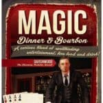 Magic Dinner & Bourbon