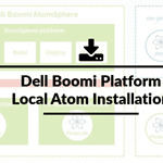 Steps for Local Atom Installation of Dell Boomi Platform