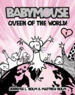 Babymouse Queen of the World The Best Graphic Novels for Kids