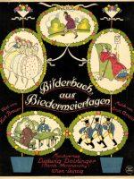 Bilderbuch aus Biedermeiertagen (1926)