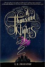 A Thousand Nights by E K Johnston