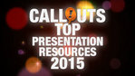 Most Popular Callouts Presentation Resources 2015