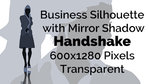 Handshake Business Woman Silhouette Mirror Transparent