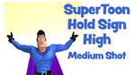 SuperToon 3D Holding Sign High Medium Shot