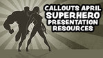 Callouts SuperHero Presentation Resources