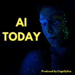 Cover image for the AI Today podcast by Cognilytica