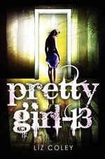 Review~ Pretty Girl-13 by Liz Coley