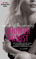 Review~ Searching for Someday by Jennifer Probst