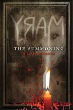 ARC Review | MARY: The Summoning (Bloody Mary #1) by Hillary Monahan