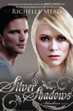 Review | Silver Shadows (Bloodlines #5) by Richelle Mead