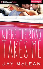 Audio Book Review | Where the Road Takes Me by Jay McLean