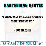 Bartending and Drinking Quotes
