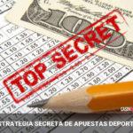 LA ESTRATEGIA SECRETA DE APUESTAS DEPORTIVAS