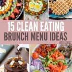 Clean Eating Brunch Menu Ideas