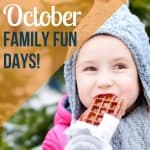 October family fun days