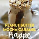 Ready for a cool and refreshing drink to celebrate summer? Try this delicious Peanut Butter Mocha Caramel Frappe! #FrappeYourWay #Ad