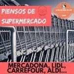 PIENSOS PARA PERROS Y GATOS DEL MERCADONA, LIDL, CARREFOUR, ALDI OPINIONES, piensos mercadona
