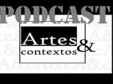 Podcast Artes & contextos