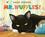 Mr. Wuffles! (Caldecott Medal - Honors Winning Title(s)) By David Wiesner