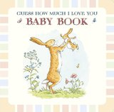 Guess How Much I Love You- Baby Book By Sam McBratney