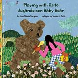 Playing with Osito - Jugando Con Baby Bear