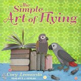 The Simple Art of Flying Audiobook