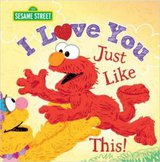 I Love You Just Like This Sesame Street