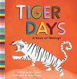 Tiger Days A book of Feelings