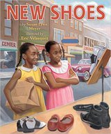 New Shoes by Susan Meyer and Eric Velasquez
