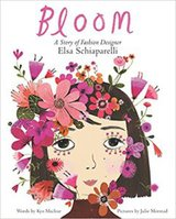 Bloom- A Story of Fashion Designer Elsa Schiaparelli