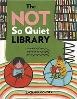 The Not So Quiet Library by Zachariah OHora