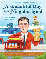 A Beautiful Day in the Neighborhood- The Poetry of Mister Rogers