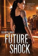 Future Shock by Elizabeth Briggs