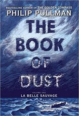 The Book of Dust- La Belle Sauvage