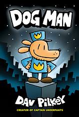 Dog Man by Dav Pilkey