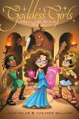 Goddess Girls: Athena the Proud by Joan Holub & Suzanne Williams