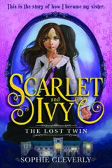 Scarlet and Ivy The Lost Twin