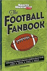 The Football Fanbook- Everything You Need to Become a Gridiron Know-it-All