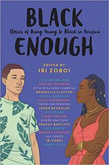 Black Enough- Stories of Being Young and Black in America