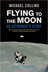 Flying to the Moon- An Astronauts Story