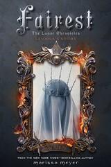 Fairest: The Lunar Chronicles: Levana's Story By Marissa Meyer
