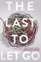 The Last to Let Go Amber Smith