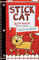 Stick Cat- A Tail of Two Kitties