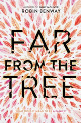 Far from the Tree Robin Benway