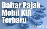Daftar Pajak Mobil KIA Terbaru