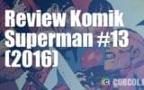 Review Komik Superman #13 (2016)