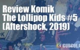 Review Komik The Lollipop Kids #5 (Aftershock, 2019)