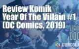 Review Komik Year Of The Villain #1 (DC Comics, 2019)