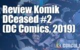 Review Komik DCeased #2 (DC Comics, 2019)